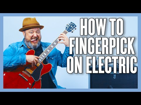 Your Very First Electric Fingerpicking Lesson