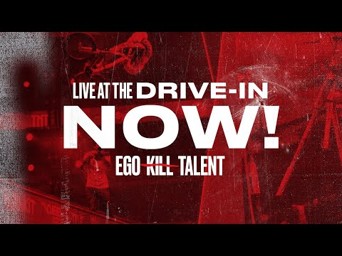 EGO KILL TALENT - NOW! (Live At The Drive-in)