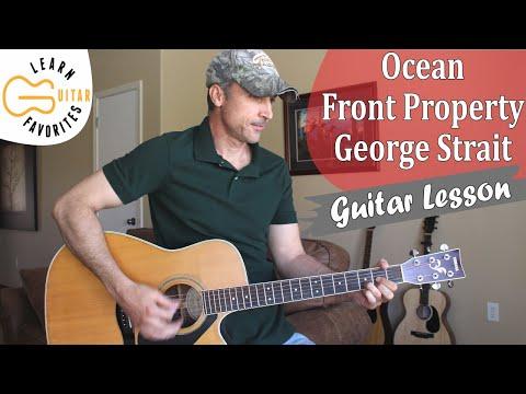 Ocean Front Property - George Strait - Guitar Lesson   Tutorial