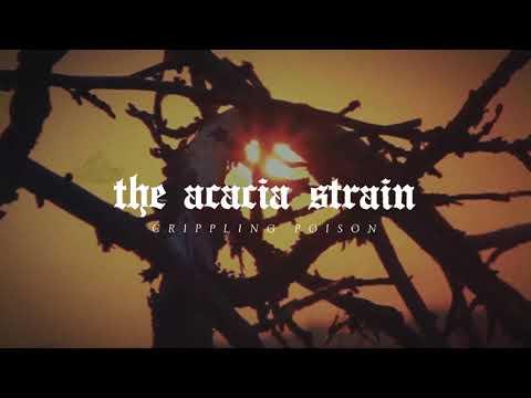 The Acacia Strain - Crippling Poison