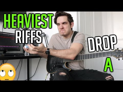 Heaviest Riffs: Drop A