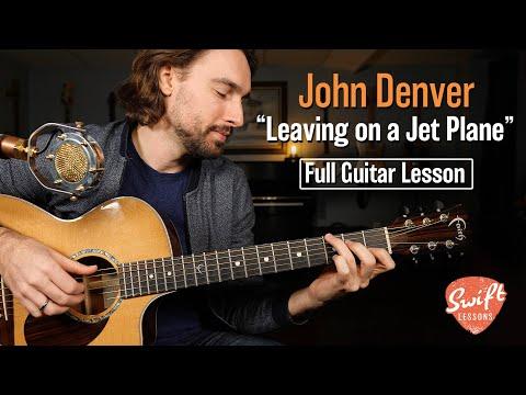 John Denver - Leaving on a Jet Plane - Full Guitar Tutorial w/ Tabs!