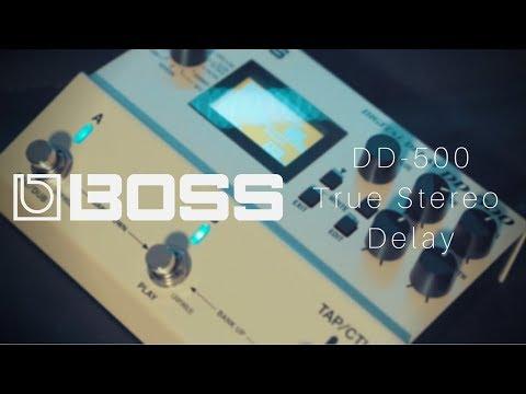 BOSS DD-500 | True Stereo Delay
