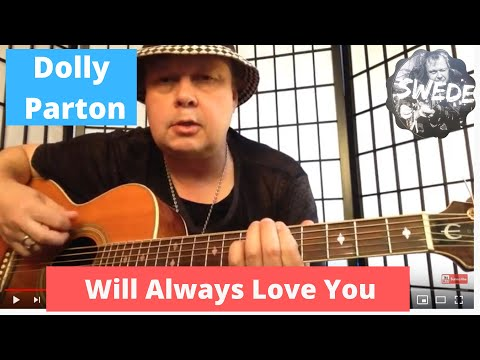 I Will Always Love You Dolly Parton Guitar Lesson by The Swede