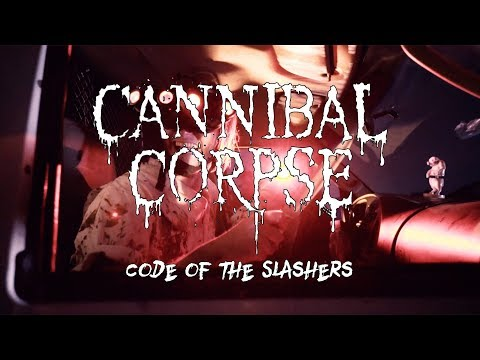 Cannibal Corpse - Code of the Slashers (OFFICIAL VIDEO)