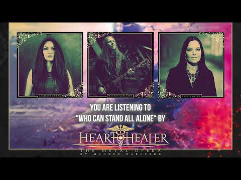 """Heart Healer (Magnus Karlsson) - """"Who Can Stand All Alone"""" ft. Adrienne Cowan & Anette Olzon"""