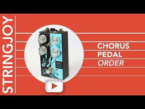Chorus Pedal Order Comparison: Where to Put Chorus on Your Pedalboard