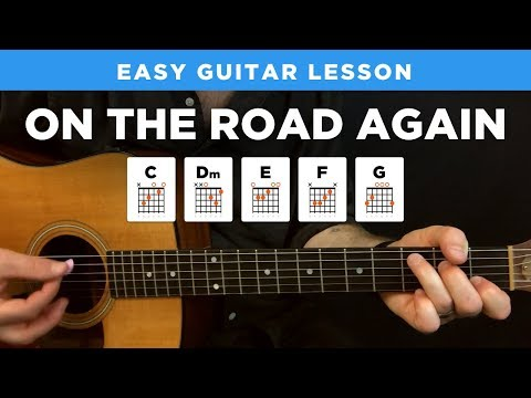 🎸 On the Road Again • EASY guitar lesson w/ chords & no capo (Willie Nelson)