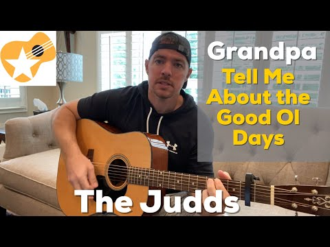 Grandpa (Tell Me Bout the Good Ol Days) | The Judds | Beginner Guitar Lesson