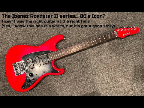 The Ibanez Roadstar II. The Right Guitar at the Right Time.