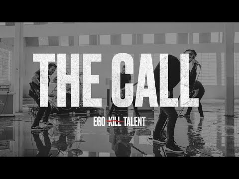 """EGO KILL TALENT - """"The Call"""" (Official Music Video)"""