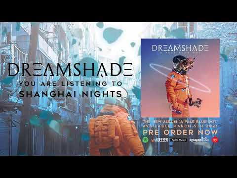 Dreamshade - Shanghai Nights